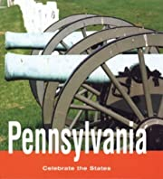 Pennsylvania (Celebrate the States, Second)…