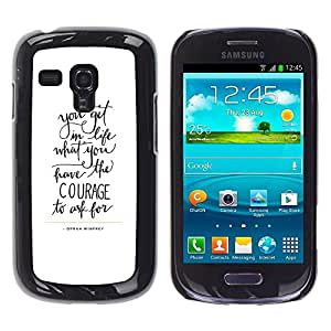 Be Good Phone Accessory // Dura Cáscara cubierta Protectora Caso Carcasa Funda de Protección para Samsung Galaxy S3 MINI NOT REGULAR! I8190 I8190N // courage letters text motivationa
