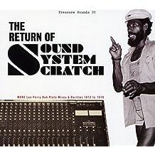 The Return of Sound System Scratch