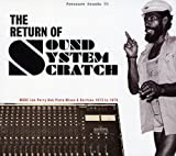 The Return Of Sound System Scratch - More Lee Perry Dub Plate Mixes & Rarities 1973 To 1979