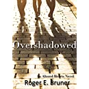 Overshadowed (Altered Hearts Book 3)