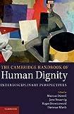 The Cambridge Handbook of Human Dignity
