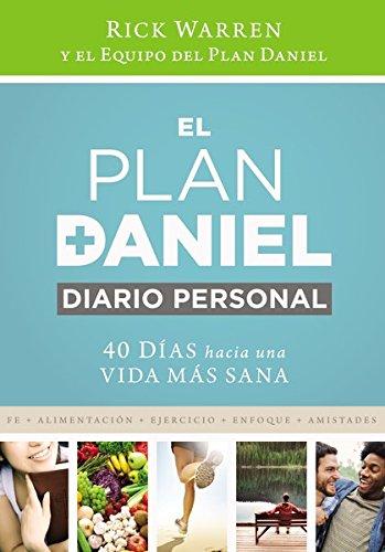 Personal Plan (El plan Daniel, diario personal: 40 días hacia una vida más saludable (The Daniel Plan) (Spanish Edition))