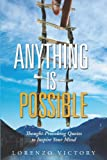 Anything Is Possible, Lorenzo Victory, 1491704713