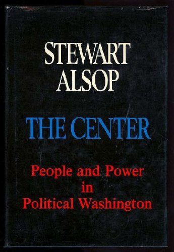 The Center by Stewart Alsop