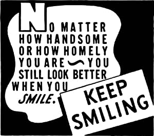 Keep Smiling Picture Art - Living Room - Peel & Stick Sticker - Vinyl Wall Decal Size : 20 Inches X 20 Inches - 22 Colors Available