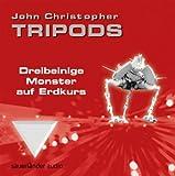 Tripods - Dreibeinige Monster auf Erdkurs: Teil 1
