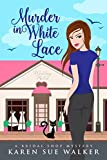 Murder in White Lace: A Bridal Shop Cozy Mystery