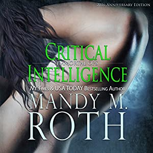 Critical Intelligence: 2016 Anniversary Edition Audiobook