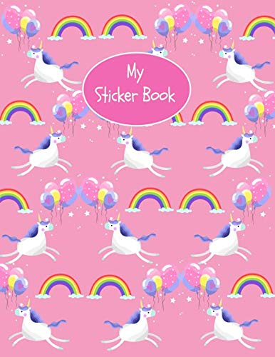 (My Sticker Book: Cute Unicorn Pattern Pink Sticker Book for Girls ~ Large Blank Pages Permanent Notebook)