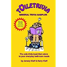Toiletrivia - General Trivia Sampler: The Only Trivia Book That Caters To Your Everyday Bathroom Needs by Jeremy Klaff (2011-09-12)