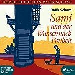 Sami und der Wunsch nach Freiheit | Rafik Schami