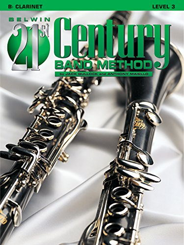 Belwin 21st Century Band Method: Level 3 Clarinet