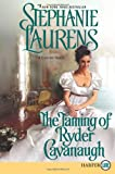 The Taming of Ryder Cavanaugh, Stephanie Laurens, 0062254138