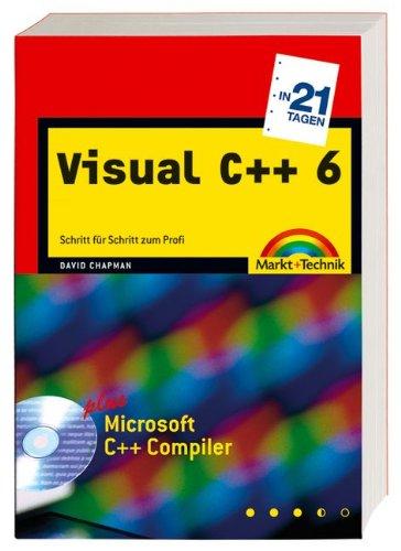 Visual C++ 6 in 21 Tagen - Studentenausgabe (in 14/21 Tagen)