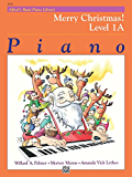 Alfred's Basic Piano Library - Merry Christmas! Book 1A: Learn How to Play Piano with This Esteemed Method