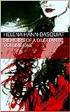 Memoirs of a Dilettante - Volume One