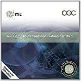 Wie Sie die ITIL Foundation Prèfung bestehen: [German PRINT version of Passing your ITIL foundation exam]