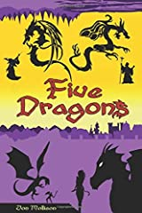 Five Dragons: The Complete Collection Paperback