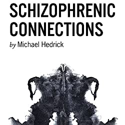 Schizophrenic Connections
