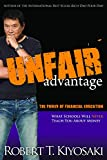 img - for Unfair Advantage: The Power of Financial Education book / textbook / text book