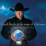 Garth Brooks & The Magic of Christmas Songs From Call Me C