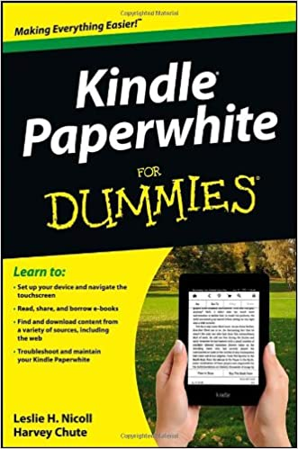 Kindle Paperwhite For Dummies Leslie H Nicoll Harvey Chute