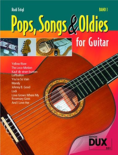 Pops, Songs & Oldies for Guitar Band 1: Bekannte Songs - leicht gemacht!