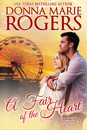 A Fair of the Heart (Welcome To Redemption Book 1)