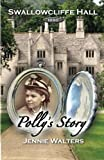 Polly's Story: 1890: Volume 1 (Swallowcliffe Hall)