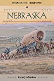 Roadside History of Nebraska (Roadside History Series)