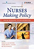Nurses Making Policy, Second Edition