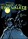 Tales of the Timewalker