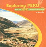 Exploring Peru with the Five Themes of Geography, Jess Crespi, 0823946363