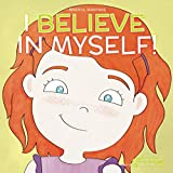 img - for I Believe in Myself (Mindful Mantras) (Volume 6) book / textbook / text book