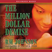 The Million Dollar Demise: A Novel | R. M. Johnson