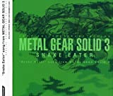 Snake Eater: Song From Metal Gear Solid (2004-11-17)