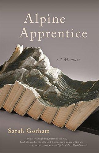 Alpine Apprentice (Crux: The Georgia Series in Literary Nonfiction Ser.)