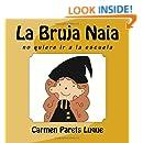 La Bruja Naia (Spanish Edition)