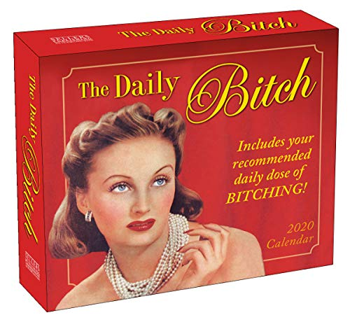 2020 Daily Desk Calendar: The Daily Bitch 365 Boxed Day-To-Day Calendar (Your To Ways Decorate Desk)