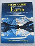 Earth : An Introduction to Physical Geology, Tarbuck, Edward J. and Lutgens, Frederick K., 0139346147