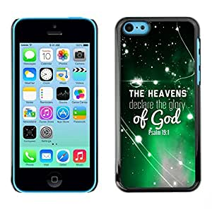 Be Good Phone Accessory // Dura Cáscara cubierta Protectora Caso Carcasa Funda de Protección para Apple Iphone 5C // BIBLE The Heavens Declare The Glory Of God - Psalm 19:1