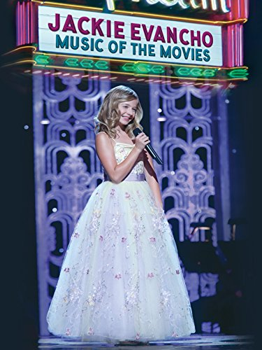 Jackie Evancho: Music of the Movies by