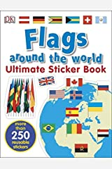 Flags Around the World Ultimate Sticker Book Paperback