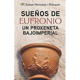 Reseña del libro Sueños de Eufronio de Ramón Montanyà i Maluquer