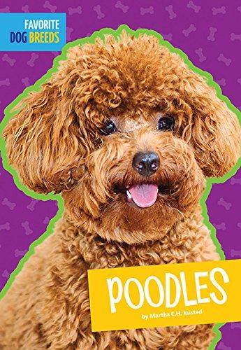 Poodles (Favorite Dog Breeds)