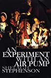 A Experiment with an Air Pump, Shelagh Stephenson, 0413733106