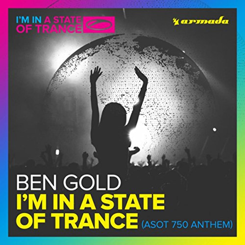 I'M In A State Of Trance (Asot...