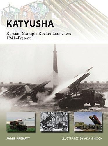 - Katyusha: Russian Multiple Rocket Launchers 1941–Present (New Vanguard)