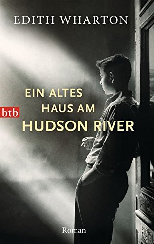 Ein altes Haus am Hudson River: Roman